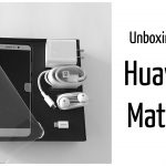 Unboxing del Huawei Mate 9 [VIDEO]