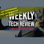 Weekly Tech Review en Español Ep. 02
