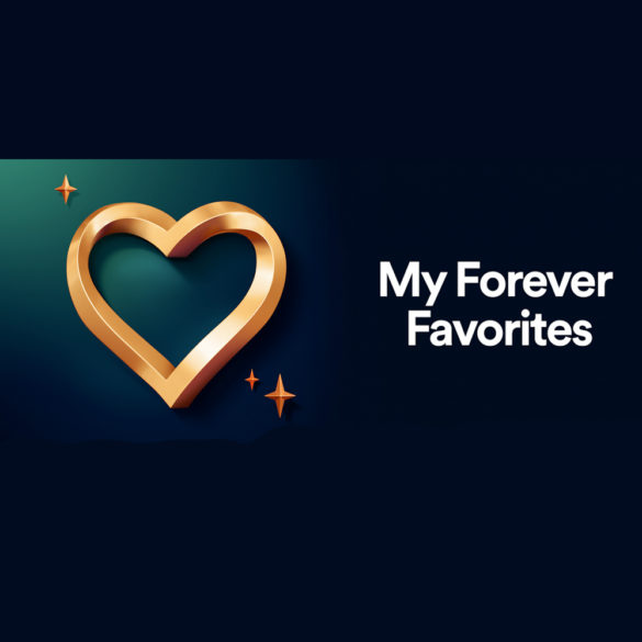 My Forever Favorites de Spotify