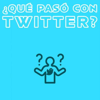 ¿Qué pasó con Twitter?